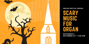 Scary Music for Organ Returns to St. George's